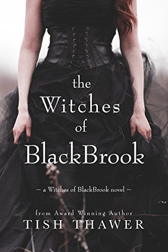 The Witches of BlackBrook by [Thawer, Tish]