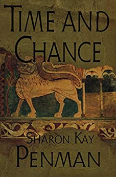 Time and Chance (Plantagenets Book 2) by [Penman, Sharon Kay]