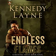 Endless Flames Audiobook by Kennedy Layne Narrated by Rock Engle