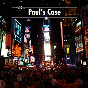 Paul's Case Audiobook