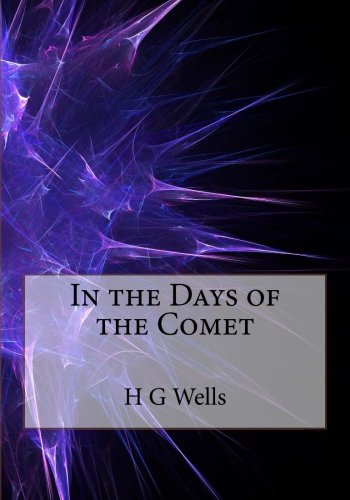 Read Online In the Days of the Comet pdf epub