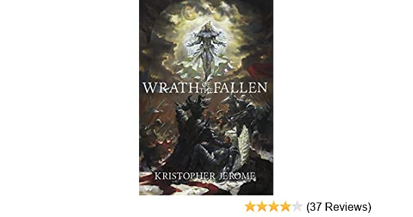 Wrath of the Fallen (The Broken Pact Book 1)