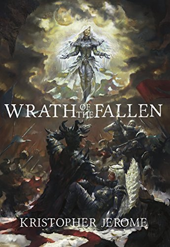 Wrath of the Fallen (The Broken Pact Book 1) by [Jerome, Kristopher]