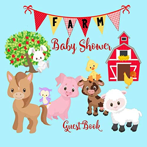 st Book: Farmhouse Theme Cute Animals Welcome Baby Sign in Book Keepsake for Boy, Girl, Twins (Gender Neutral) with Address and Gift Log, Advice for Parents ()