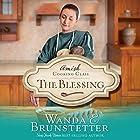 The Blessing: The Amish Cooking Class, Book 2 Hörbuch von Wanda E. Brunstetter Gesprochen von: Rebecca Gallagher