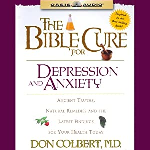 The Bible Cure for Depression and Anxiety Audiobook