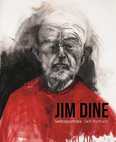 Jim Dine – I Never Look Away: Self-Portraits