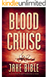 Blood Cruise: A Deep Sea Thriller