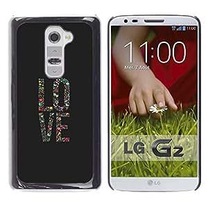 El amor del cartel del arte floral gris Vignette texto - Metal de aluminio y de plástico duro Caja del teléfono - Negro - LG G2
