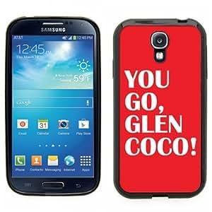Samsung Galaxy S4 SIIII Black Rubber Silicone Case - You Go Glen Coco Mean Girls Movie Regina George