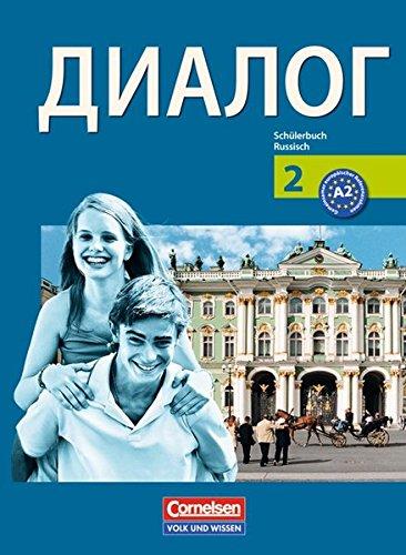 Dialog - Bisherige Ausgabe: 2. Lernjahr - Schülerbuch