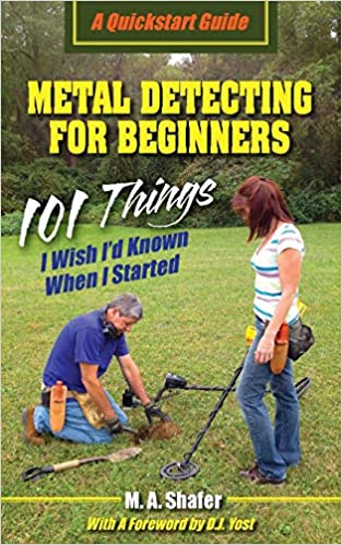 Metal Detecting For Beginners: 101 Things I Wish I?d Known ...