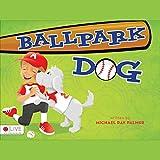 img - for Ballpark Dog book / textbook / text book