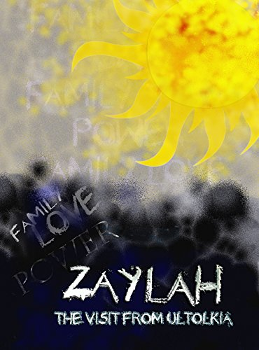 Search : Zaylah: The Visit from Ultokia