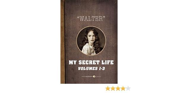My Secret Life: Vol. 1-3