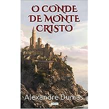 O Conde de Monte Cristo (Grandes Clássicos) (Portuguese Edition)