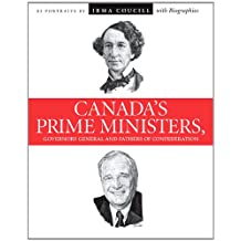 Canada's Prime Ministers, Governors General and Fathers of Confederation