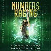 Numbers Raging: Numbers Game Saga, Volume 3 | Rebecca Rode
