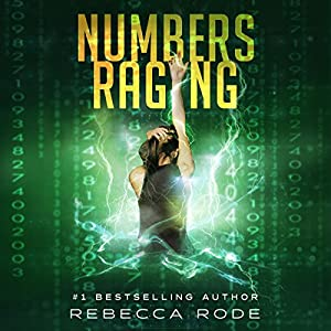 Numbers Raging: Numbers Game Saga, Volume 3 Audiobook