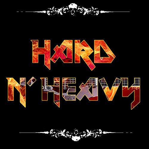 Hard N' Heavy