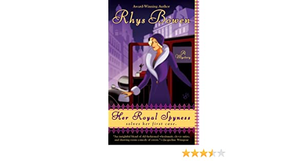 Her royal spyness the royal spyness series ebook rhys bowen her royal spyness the royal spyness series ebook rhys bowen amazon kindle store fandeluxe Choice Image