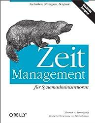 Zeitmanagement für Systemadministratoren (German Edition)