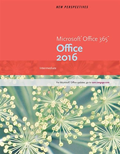 New Perspectives Microsoft Office 365 & Office 2016: Intermediate by Cengage Learning