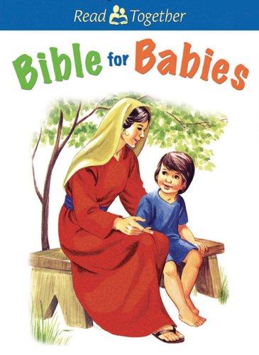 Bible for Babies (Read Together) pdf epub