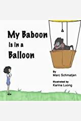 My Baboon is in a Balloon Paperback