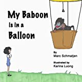 My Baboon is in a Balloon