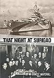 That Night at Surigao, M. Ernest Marshall, 1620062437