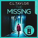 The Missing Hörbuch von C. L. Taylor Gesprochen von: Clare Corbett