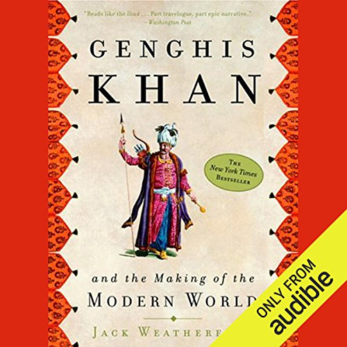 Genghis Khan and the Making of the Modern World Audiobook [Free Download] thumbnail