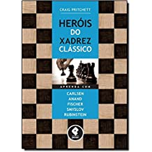 Heróis do Xadrez Clássico