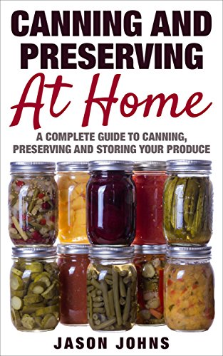 Canning Preserving Home Inspiring Gardening ebook product image