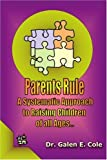 Parents Rule, Galen Cole, 0595293719