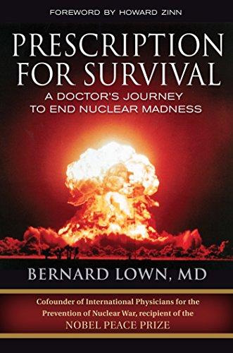 Prescription for Survival: A Doctor's Journey to End Nuclear - Online Prescription Uk