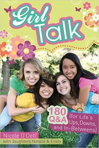 Book Girl Talk: 180 Q&A (for Life?s Ups, Downs, and In-Betweens) by O'Dell, Nicole (2012)