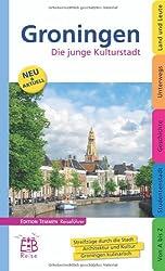 Groningen: Die junge Kulturstadt