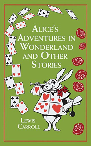 Alice's Adventures in Wonderland and Other Stories (Leather-bound Classics)