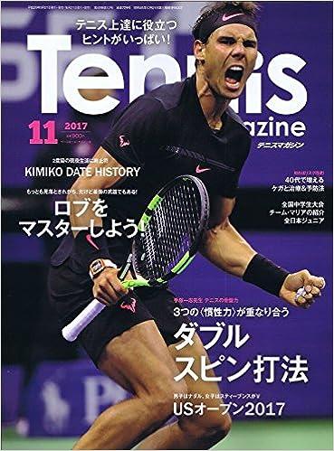 月刊テニスマガジン 2017年11月号 [Gekkan Tennis Magazin 2017-11]