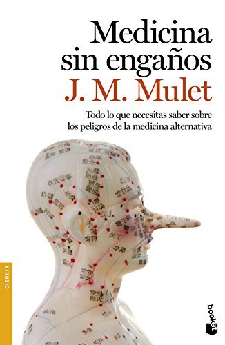 Descargar Libro Medicina Sin Engaños J.m. Mulet