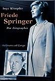 Friede Springer: Die Biografie