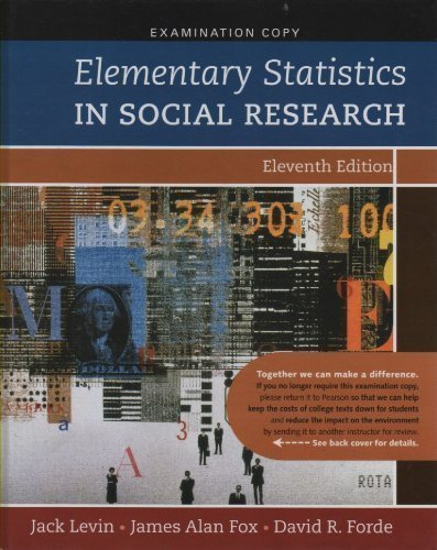 Elementary Statistics in Social Research Eleventh Edition by Jack Levin (2010-01-01) Hardcover