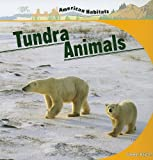 Tundra Animals, Connor Dayton, 1435831977