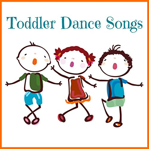 Toddler Dance Songs