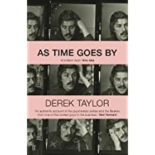 As Time Goes By: Living in the Sixties with John Lennon, Paul McCartney, George Harrison, Ringo Starr, Brian Epstein, Allen Klein, Mae West, Brian ...    Los Angeles, New York City, and on the Road