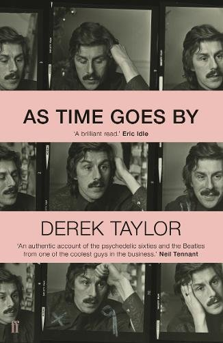Time Rock - As Time Goes By: Living in the Sixties with John Lennon, Paul McCartney, George Harrison, Ringo Starr, Brian Epstein, Allen Klein, Mae West, Brian ... Los Angeles, New York City, and on the Road