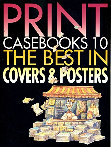 Print Casebooks 10: The Best in Covers & Posters