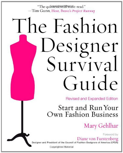 The Fashion Designer Survival Guide, Revised and Expanded Edition ...